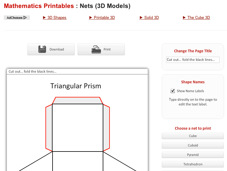 printable nets of 3-D shapes http://www.senteacher.org