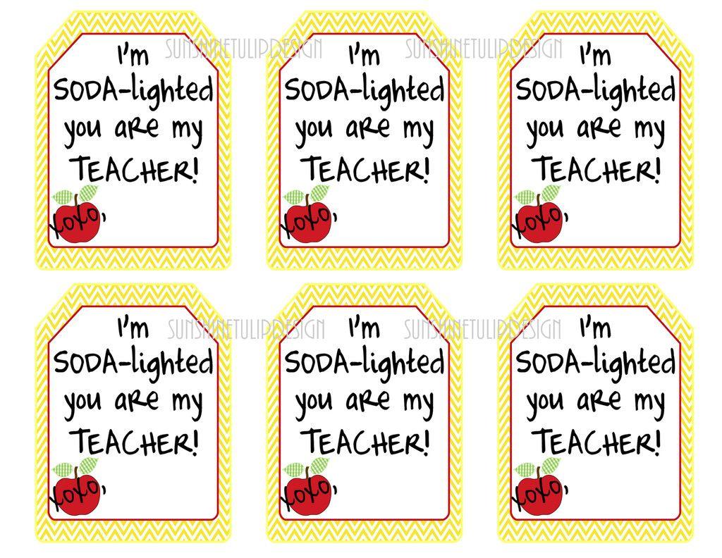 Printable Teacher Appreciation T Tags Soda Lighted You