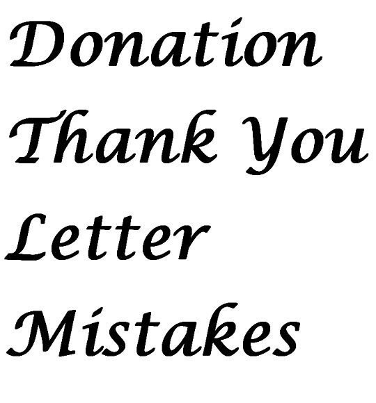 Donation Thank You Letter Mistakes