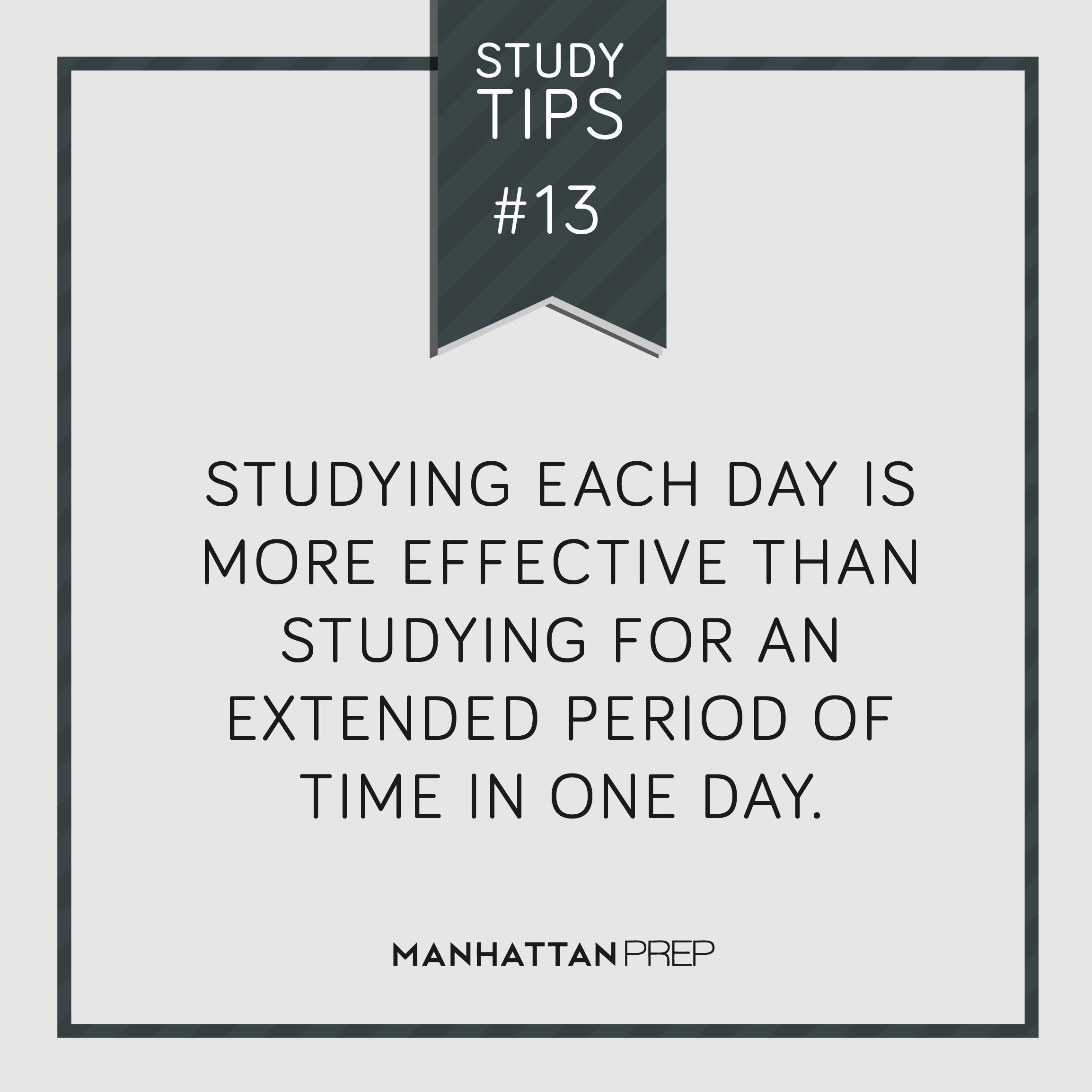 Studying each day is more effective than studying for an
