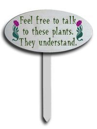 Feel free to talk to these plants. They understand.