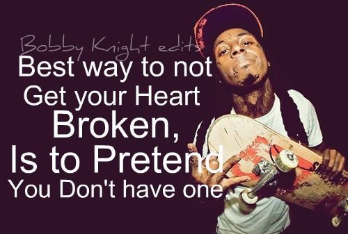 top 25 famous lil wayne quotes you will love to read - Lil Wayne Quotes