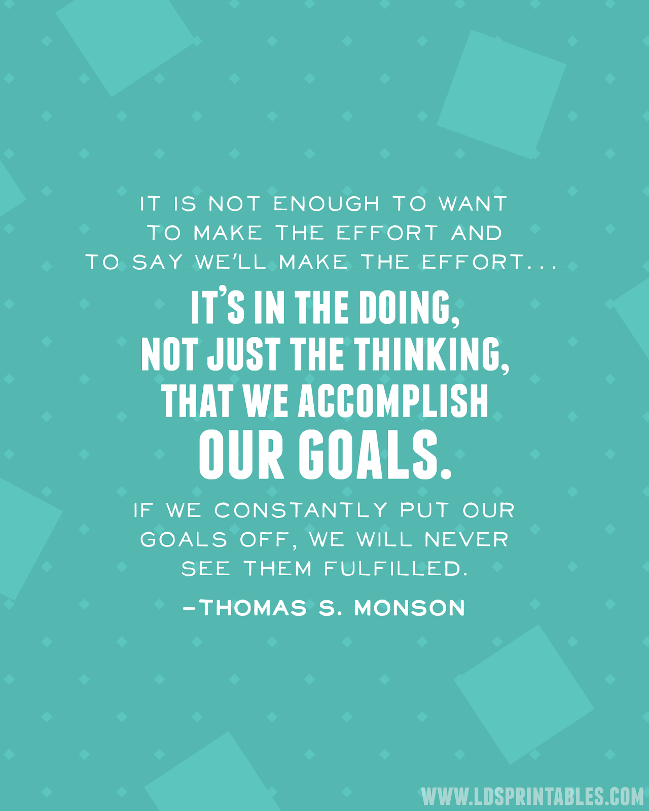 Free Printable Quote On Setting And Achieving Goals Lds