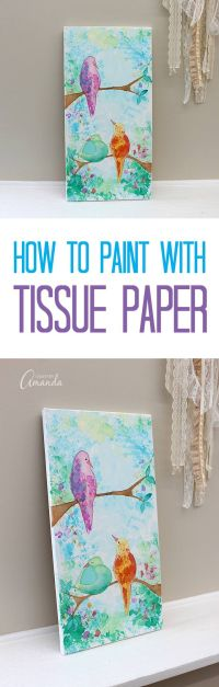 Create this wall art without paint - use tissue paper ...