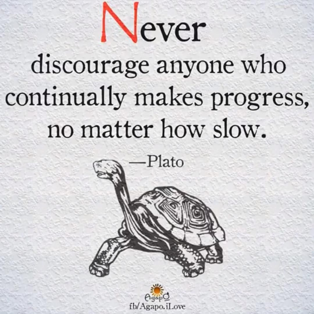 Quotes About Progress Quotes Slow Progress Picture