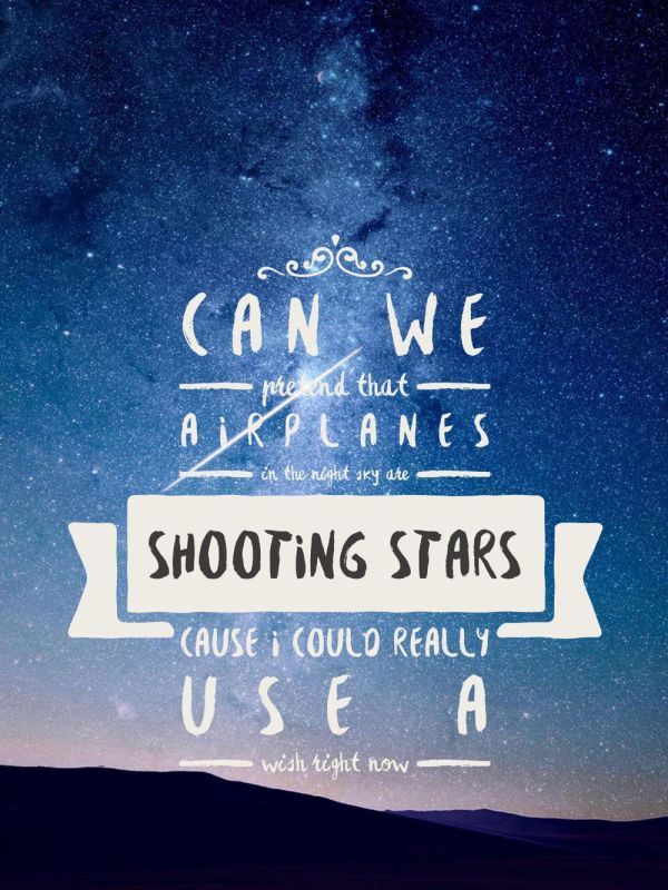 Can We Pretend That Airplanes Are Shooting Stars