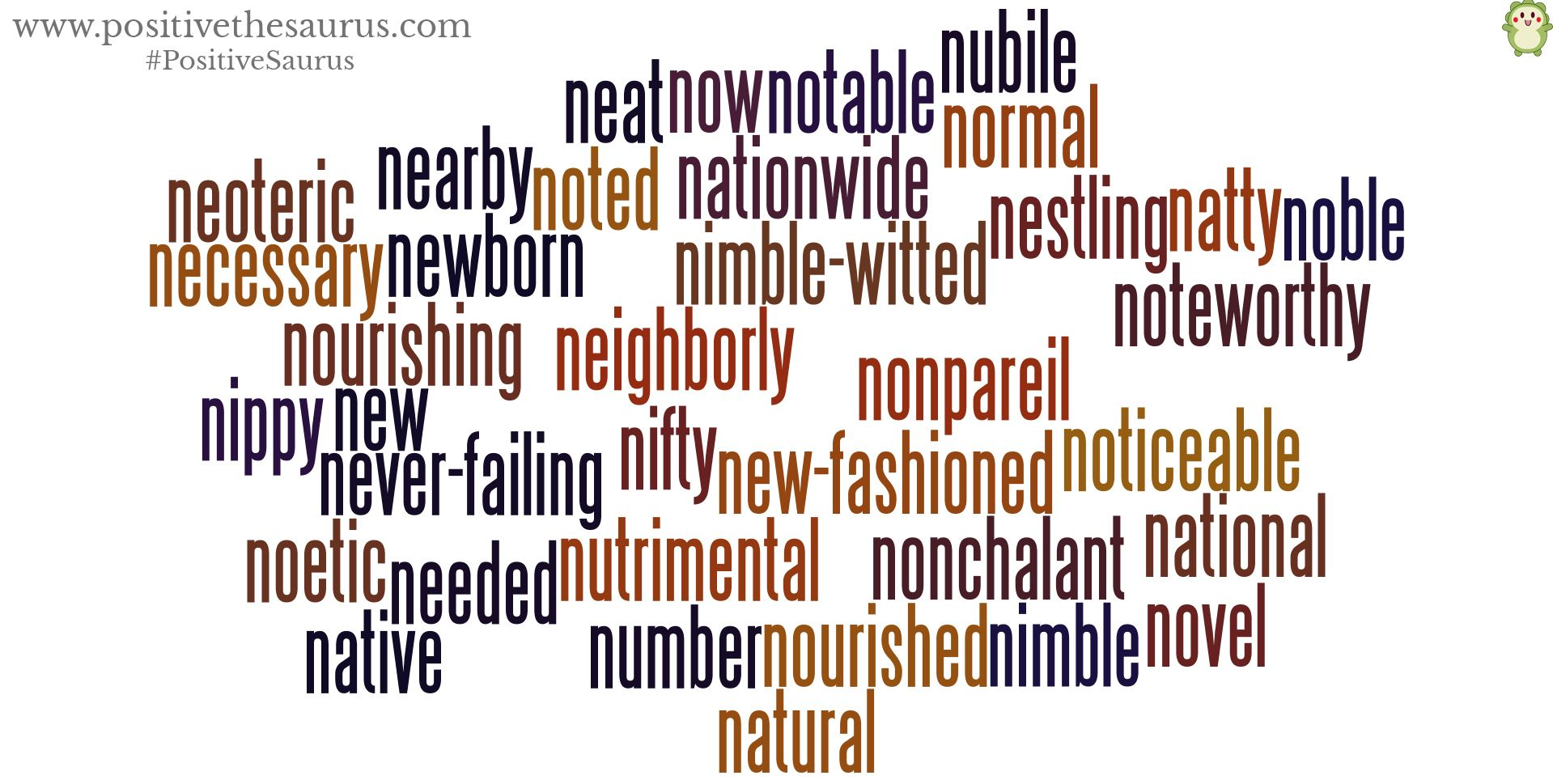 Positive Adjectives Starting With N Have A Novel Day Positivethesaurus
