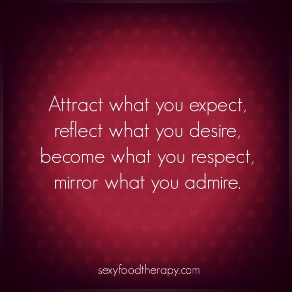 Quote Attract what you expect reflect what you desire