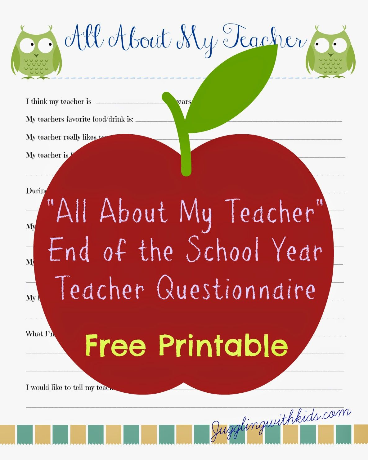 Juggling With Kids Free Teacher Printable Questionnaire For End Of School Year Teacher S T