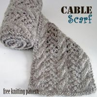 Cable Scarf free knitting pattern. | C O W L S and S C A R ...