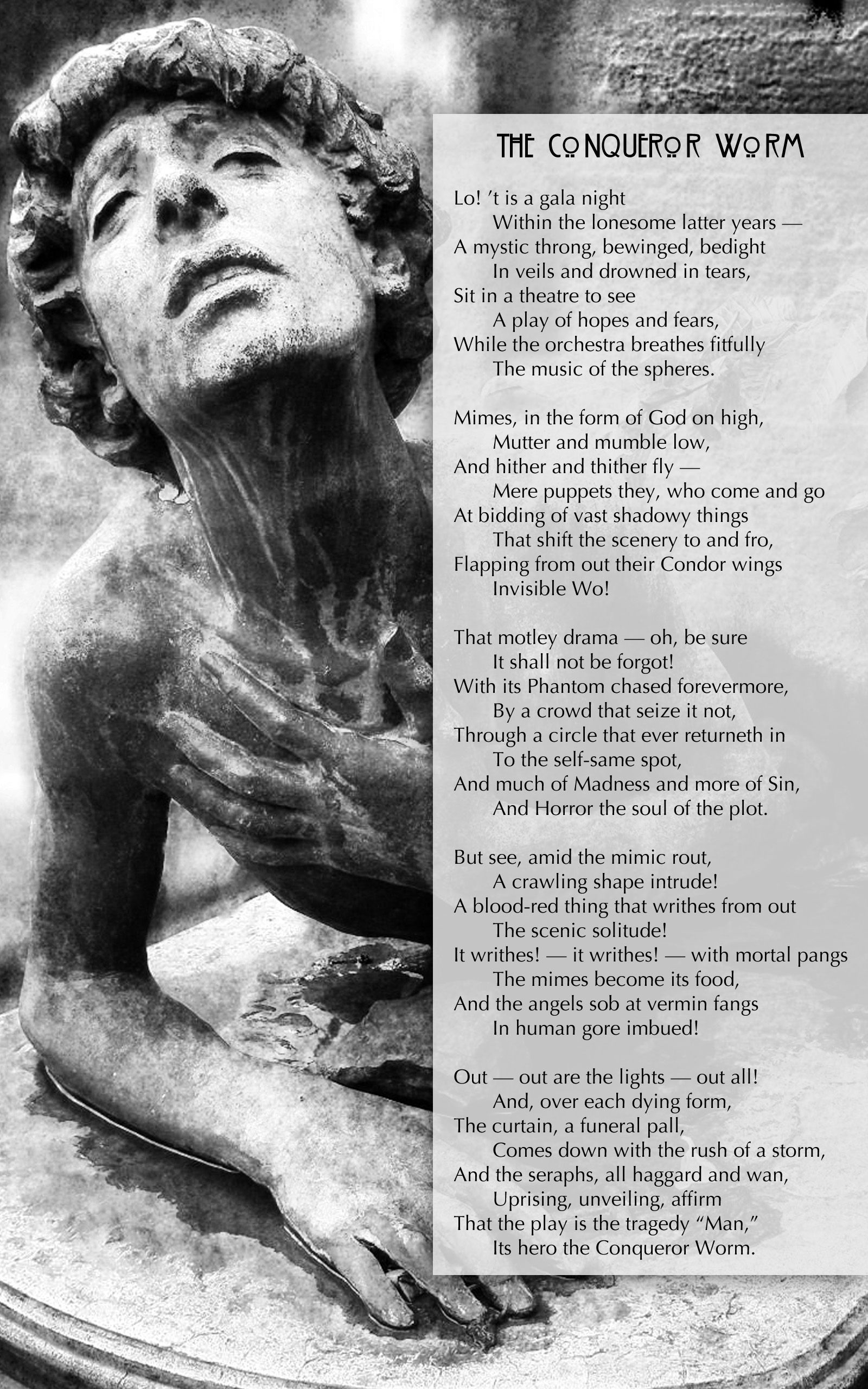 The Conqueror Worm By Edgar Allen Poe Is My Absolutely Favorite Gothic Poem