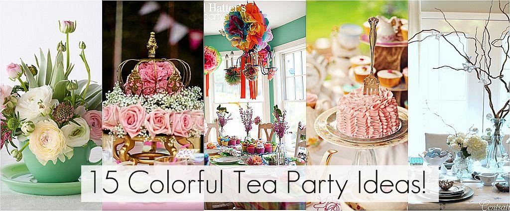 15 Tea Party Ideas For Birthday Happy Birthday Pinterest