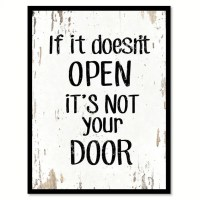 If It Doesn't Open It's Not Your Door Quote Saying Home ...