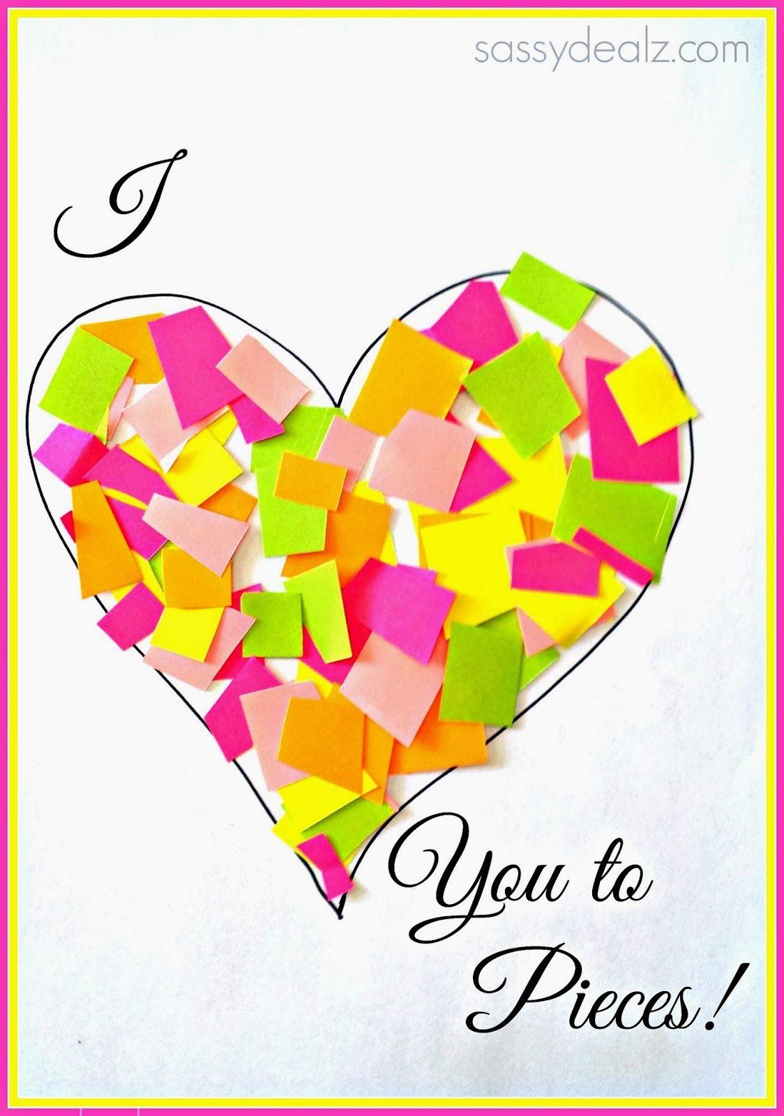 I Love You To Pieces Heart Craft For Kids Valentine