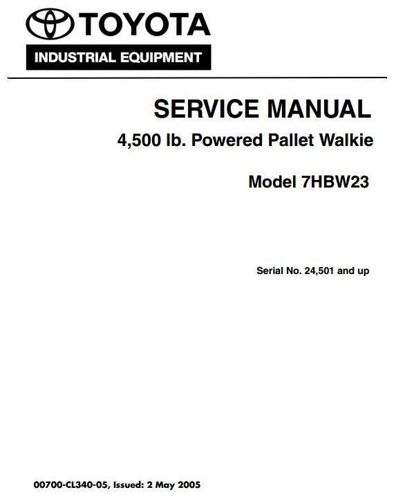 Toyota Pallet Walkie 7HBW23 SN 24501 and up Workshop