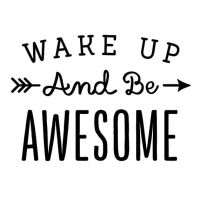 Wall decal quote: Wake up and be Awesome / Wall vinyl ...