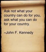 "Afbeeldingsresultaat voor ""…ask not what your country can do for you--ask what you can do for your country."""