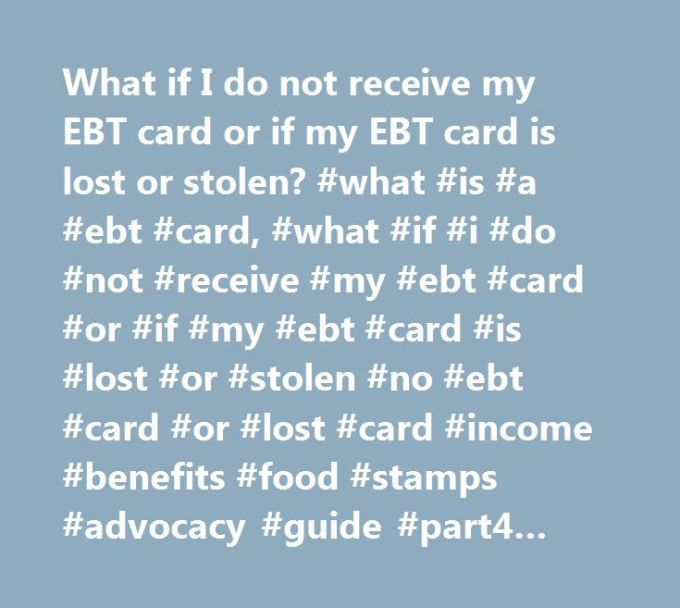 Get A Replacement Food Stamp Card