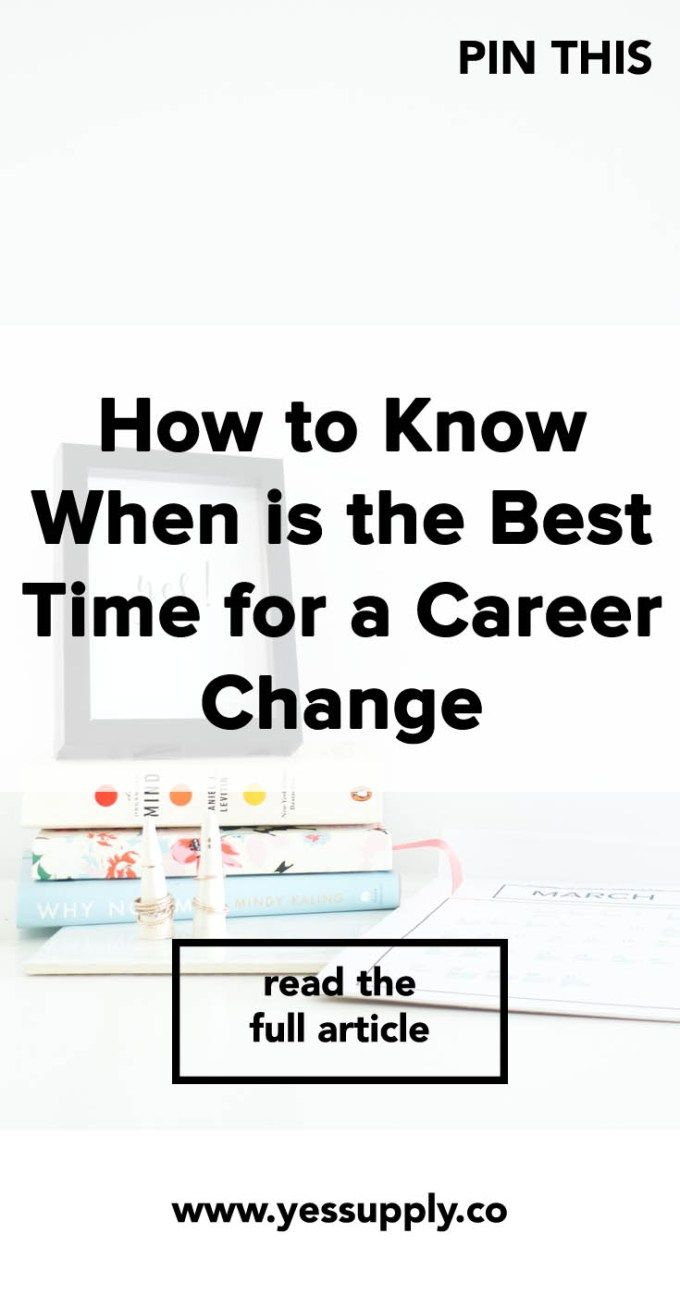 How to Know When is the Best Time for a Career Change