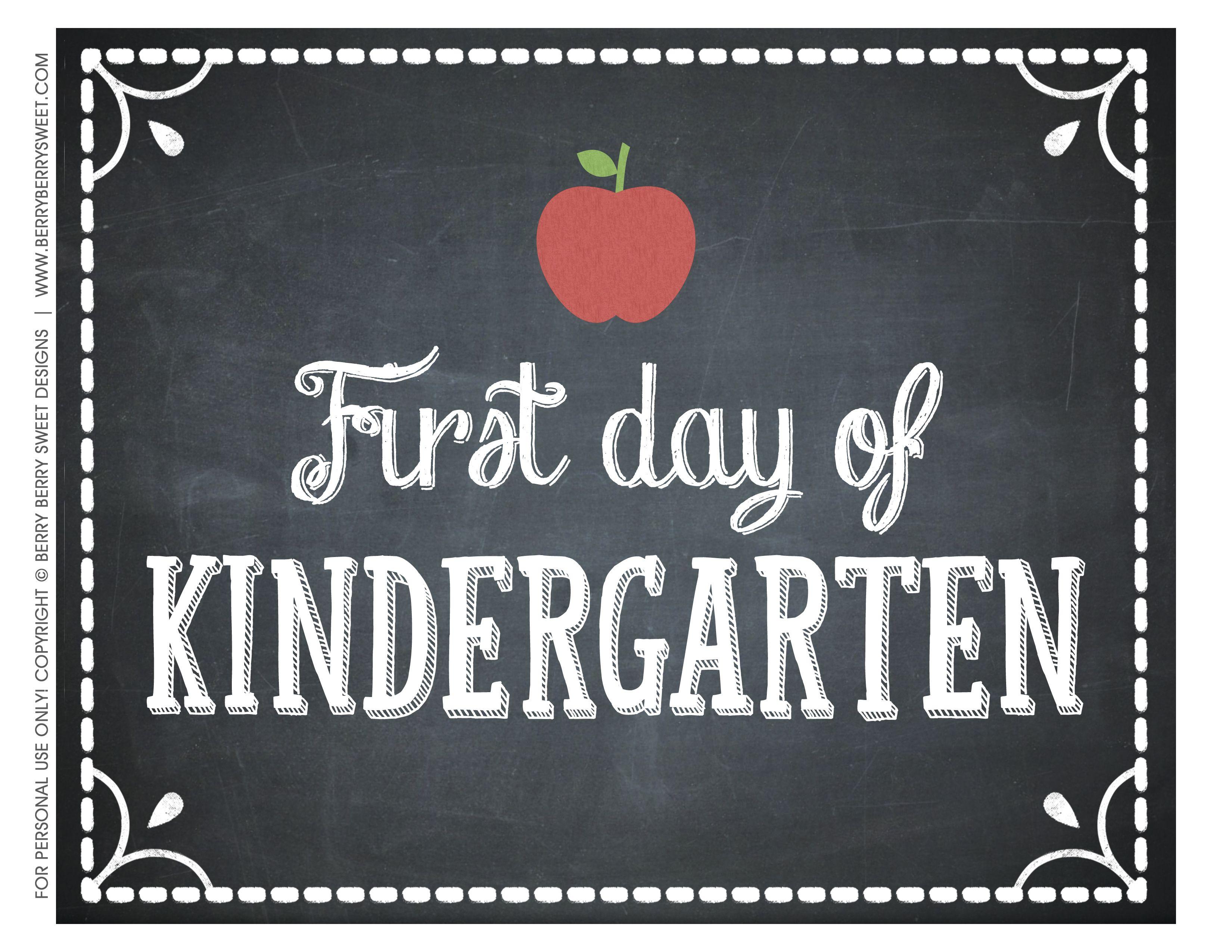 School First Day Of Kindergarten Sign Printable