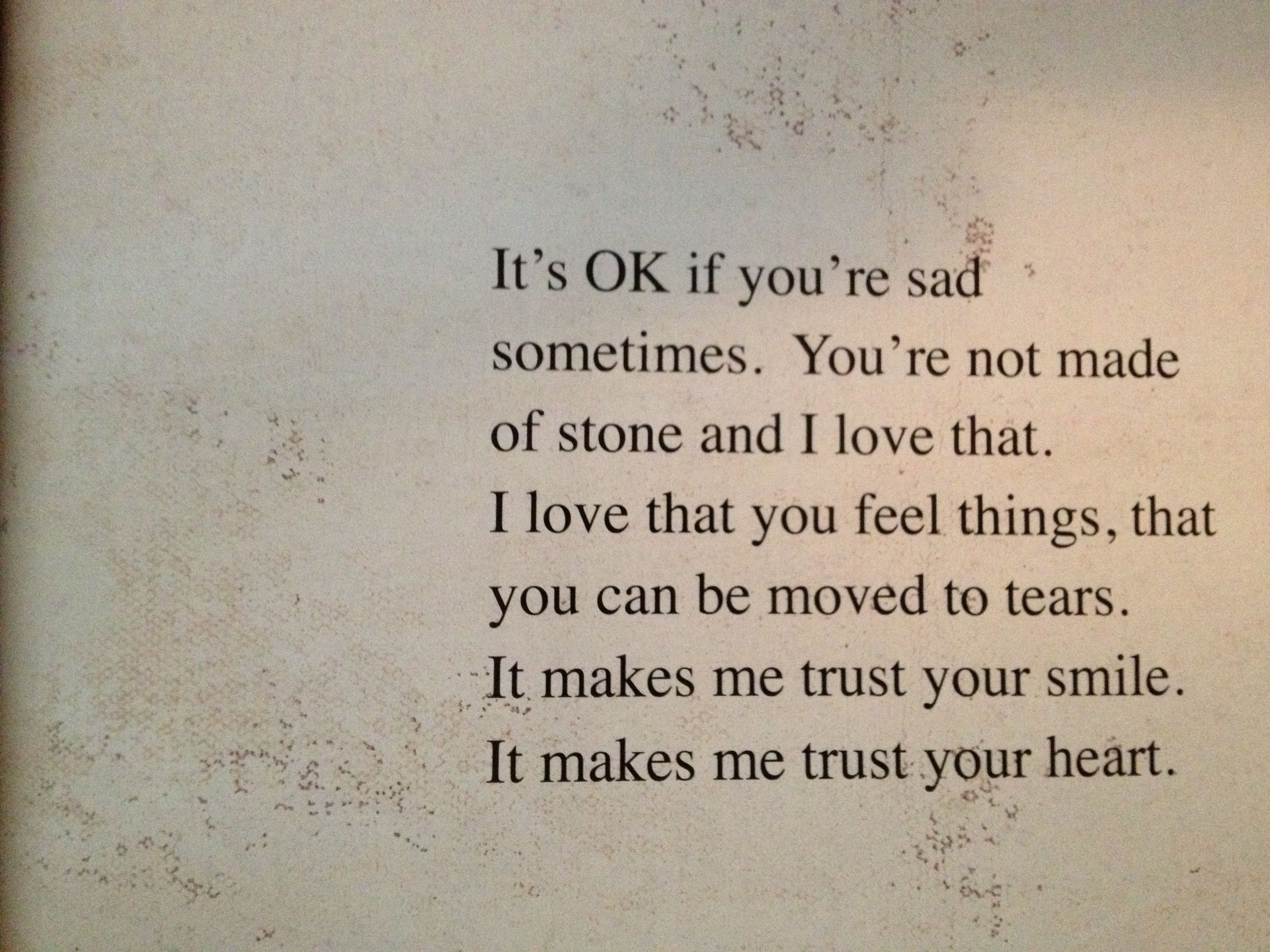 It S Ok If You Re Sad Sometimes You Re Not Made Of Stone