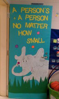 Horton door decoration | school | Pinterest | Doors ...