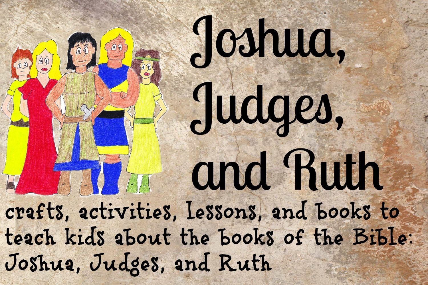Lessons To Learn About Joshua Judges And Ruth