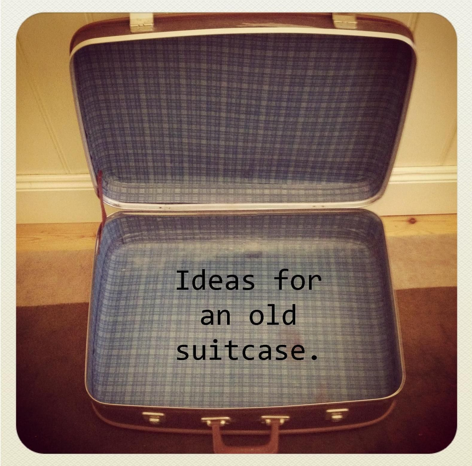 Ideas For Old Suitcase Vintage Luggage