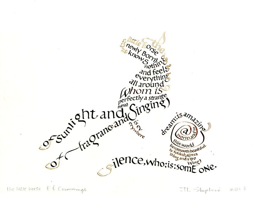 Calligraphy Art by Margaret Shepherd poem: E. E. Cummings