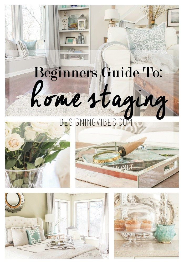 Beginner's Guide To Home Staging Sell House House And Funky Junk