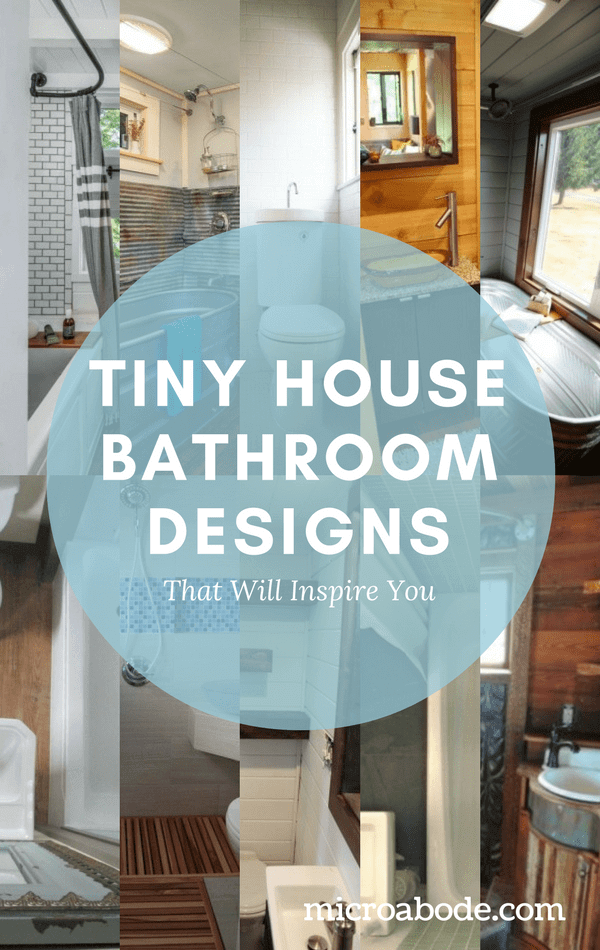 Tiny House Bathroom Designs That Will Inspire You Tiny House