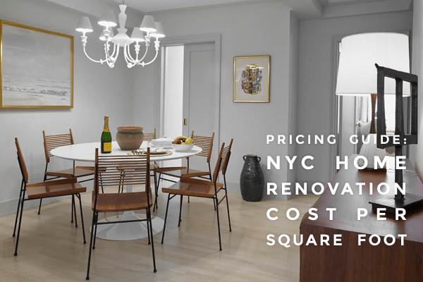 NYC Home Renovation Cost Per Square Foot Construction Cost Home