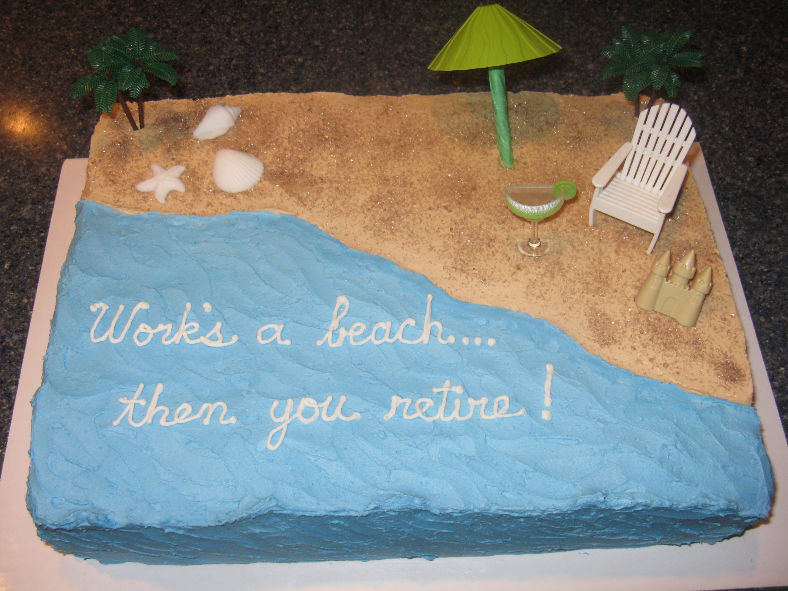 Work S A Beach Retirement Cake