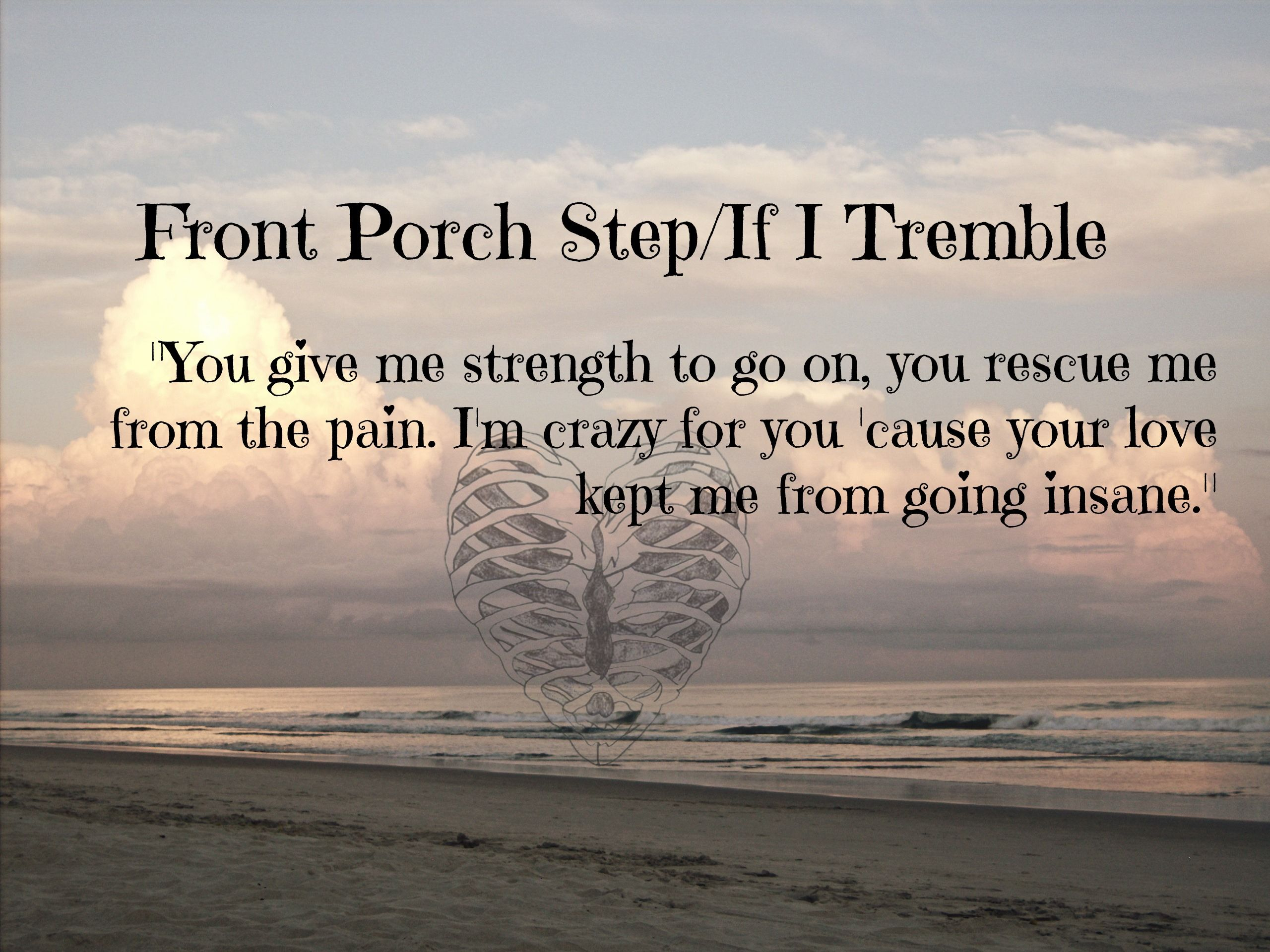 If I Tremble Front Porch Step