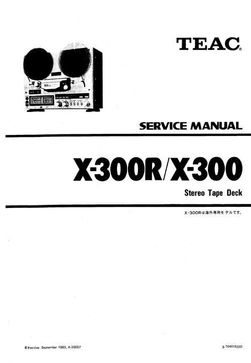 Teac X-300 & X-300R reel tape recorder Service Manual 100