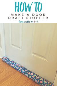 How to Make a Door Draft Stopper | Door draft, Draft ...
