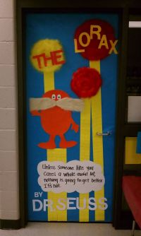 The Lorax! Door decorations for my mom's pre