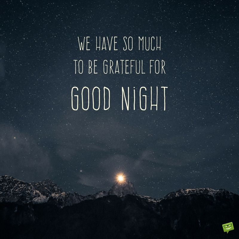 Night Good Have Quote