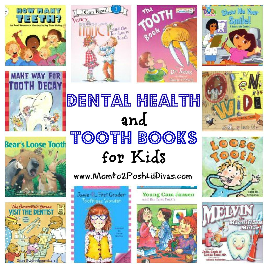 Mom To 2 Posh Lil Divas 12 Dental Health And Tooth Books For Kids