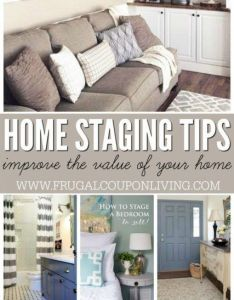 Home staging tips and ideas  improve the value of your also rh pinterest