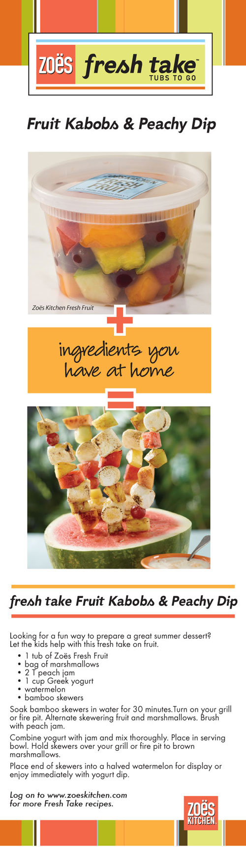 Zoes Kitchen  Zoes Fresh Take Recipes fruit kabobs and