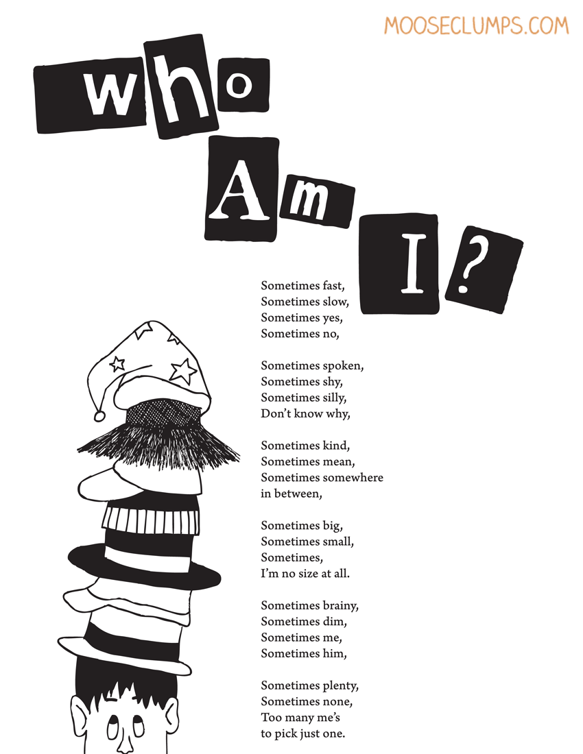 Who Am I? (poem from Mooseclumps, a book/blog of poetry