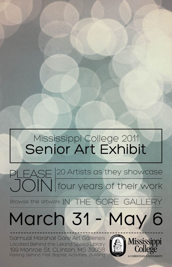 Mississippi College 2011 Senior Art Exhibition Exhibitions Posters And Typography