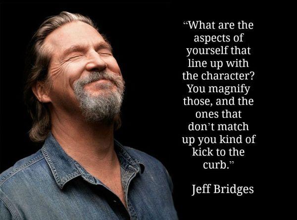 Jeff Bridges - Movie Actor Quote Film #