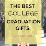 The 10 Best College Graduation Gifts Of 2017 College