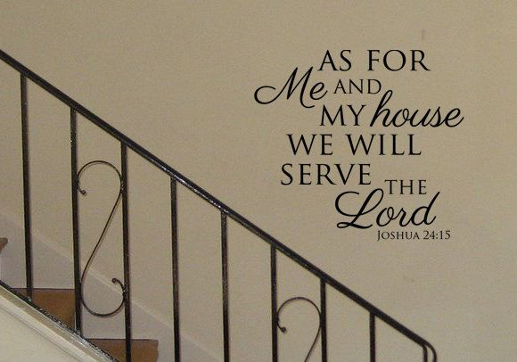 As for me and my house we will serve the lord vinyl wall art also rh pinterest