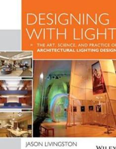 Designing with light the art science and practice of architectural lighting design pdf also rh pinterest