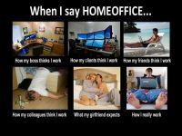 when i say home office - Google Search | Meme's ...