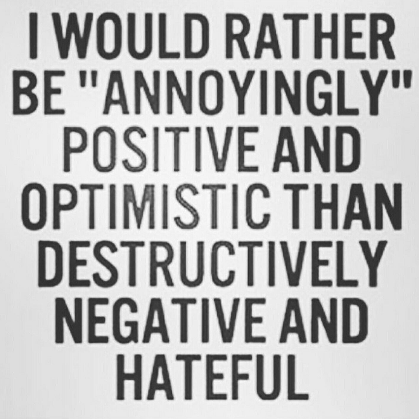 Quotes On Being Positive Being Positive Vs Negative Quotes Picture