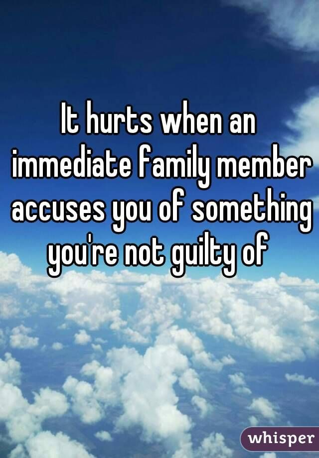 You When Quotes Hurts Family